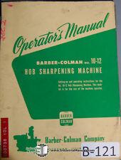 Barber Colman 10 12 Hob Sharpener For No 4 Operators Manual Year 1945