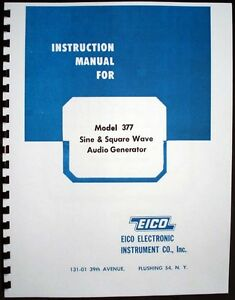 EICO Model 377 Sine and Square Wave Audio Generator  Instruction Manual