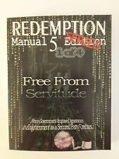 Redemption Manual 5.0 Series - Book 1: Free from Servitude by Sovereign Filing S