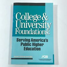 College & University Foundations: Service America's Public Education Assoc. Gov.