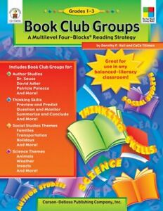 Book Club Groups  Grades 1 - 3  A Multilevel Four-Blocks Reading Stra