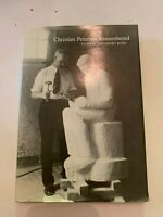 1986 Christian Peterson Remembered by Patricia Lounsbury Bliss 1st Edition