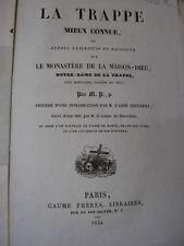 LA TRAPPE mieux connue aperçu sur le monastère la Maison-Dieu 1834 Abbé de Rancé