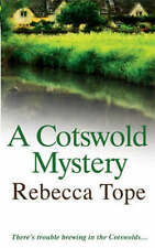 A Cotswold Mystery, Rebecca Tope, New Book