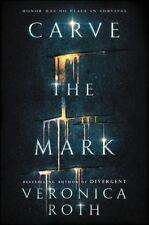 Carve the Mark by Veronica Roth (2017, Hardcover)
