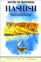 Hashish: Smuggling Under Sail in the Red Sea... by Helen Buchanan Bell Paperback