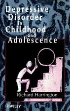 Depressive Disorder in Childhood and Adolescence by Harrington, Richard