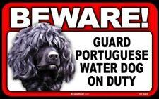 Beware Guard Portuguese Water Dog On Duty Dog Laminated Warning Sign Usa Made