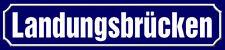 Blechschild Straßenschild 46x10cm Landungsbrücken Schild
