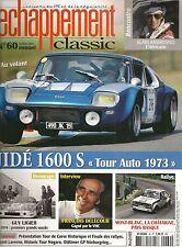 ECHAPPEMENT CLASSIC 60 ESSAI JIDE 1600 S TOUR DE FRANCE 1973 ALAIN AMBROSINO