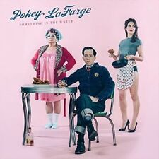 Something in The Water 0888072369191 by Pokey Lafarge CD