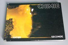 Livre scolaire - CHIMIE - Seconde - Cunnington - Genest - Hatier - 1981