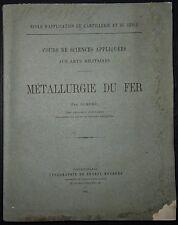CEN DUMORD: Sciences appliquées aux arts militaires - Métallurgie du fer / 1881