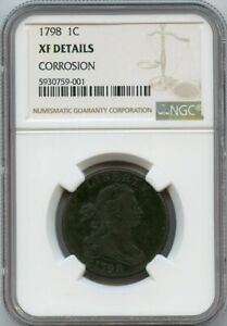 1798 1c Draped Bust Large Cent NGC XF Details CORROSION