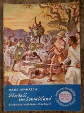 Spannende Geschichten Heft 21 Überfall im Somaliland Hans Jannasch 1953 Bertelsm