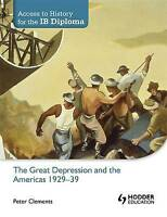 Access to History for the IB Diploma: The Great Depression and the Americas 1929