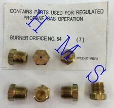 PROPANE GAS OPERATION BURNER ORIFICE NO. 54 313525-201 REV. BPK OF 7