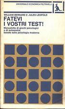 FATEVI I VOSTRI TEST - BERNARD LEOPOLD - FELTRINELLI 1980