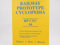 Railway Prototype Cyclopedia RP CYC Volume 16 - 2007 - SC Train Book