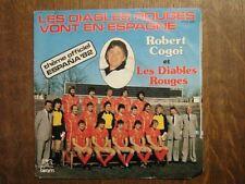 ROBERT COGOI 45 TOURS BELGIQUE FOOTBALL DIABLES ROUGES+