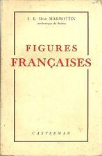 FIGURES FRANÇAISES + Mgr MARMOTTIN  Reims + 1942 + JEANNE D'ARC - AMPERE ...