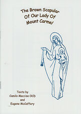 The Brown Scapular of Our Lady of Mount Carmel: history and devotion