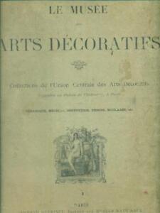 LE MUSEE DES ARTS DECORATIFS  AA.VV. ARMAND GUERINET 0000