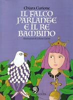 Il falco parlante e il re bambino - Per la scuola primaria - Federico II