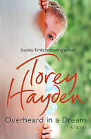 Overheard in a Dream, Hayden, Torey , Good | Fast Delivery
