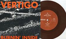 "Vertigo - Burnin' Inside 7"" BROWN WAX AUSTRALIA PRESS Amphetamine Reptile Am Rep"