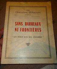 Dédicassé G Brainin Sans Barreaux ni Frontières les Héros sont des Assassins .61