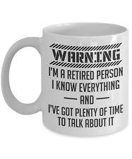 Warning I'm a retired person, retirement mug gift for men, funny retirement gift