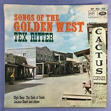 Tex Ritter - Songs Of The Golden West - MFP-1076 Ex Condition Vinyl LP