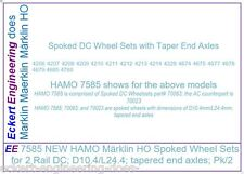 EE 70063 New Märklin Marklin HO DC Spoked Wheel Sets D10.4/L24.4 Pk/2 Hamo 7585