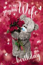 For My Gorgeous WIFE 3D Hologram Tatty Teddy Me to You Bear - Birthday Card