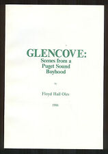 Glencove: Scenes from a Puget Sound Boyhood by Floyd Hall Oles, 1986