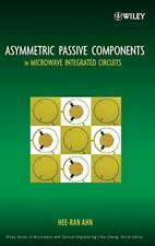 Asymmetric Passive Components (Wiley Series in , Ahn+=