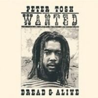 PETER TOSH 'WANTED DREAD AND ALIVE' CD NEW!