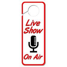Live Show On Air Microphone Plastic Door Knob Hanger Sign
