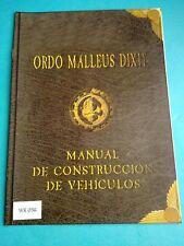 Warhammer 40K - Ordo Malleus Dixit, Manual de Construcción de Vehiculos - WK56