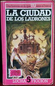 IAN LIVINGSTONE LA CIUDAD DE LOS LADRONES LUCHA FICCION 5 ORIGINAL ALTEA 3/1986