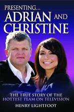 The Dream Team - Adrian Chiles and Christine Bleakley: The True Story of TVs Hot