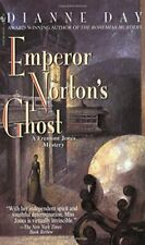 Emperor Norton's Ghost (Fremont Jones Mysteries (Pap... by Day, Dianne Paperback