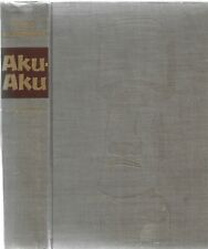 Aku Aku The Secret of Easter Island Thor Heyerdah lChicago, 1958. 1st. Am. ed.