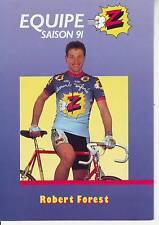 CYCLISME  carte cycliste ROBERT FOREST équipe Z 1991