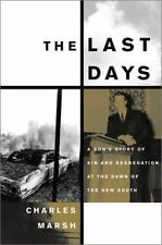 The Last Days: A Son's Story of Sin and Segregation at the Dawn of a N-ExLibrary