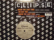 "CLIPSE - WHEN THE LAST TIME / I'M NOT YOU (12"") 2002!!  RARE!!  LOX + NEPTUNES!!"