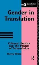 Translation Studies: Gender in Translation : Cultural Identity and the...