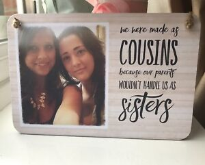 Personalised Wooden Sign Plaque Shabby Chic Gift Cousin Photo Gift