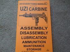 Israeli UZI 9mm Semi Auto Carbine, Sub Machine Gun  Manual 46 pages